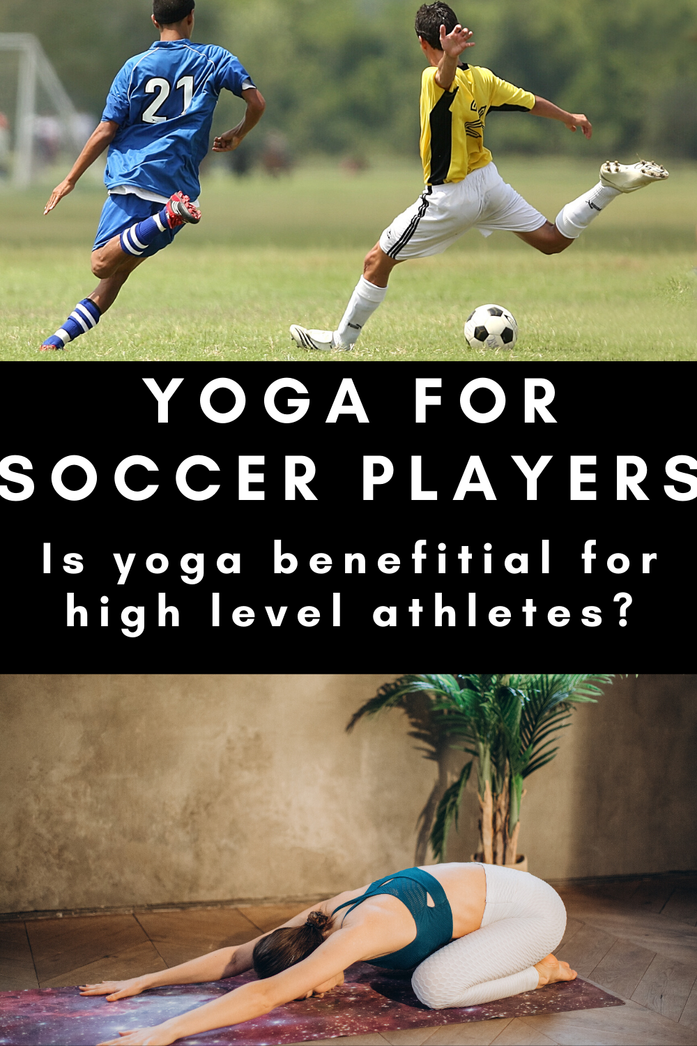 Is Yoga Good For Professional Athletes And Soccer Players In 2020 Soccer Players Soccer Players