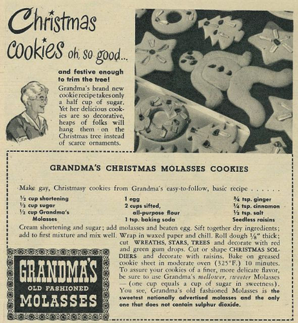 1945 Christmas Ad, Grandma's Old-fashioned Molasses, with Christmas Cookies Recipe