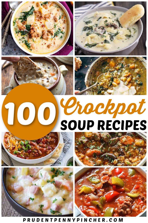 100 Best Crockpot Soup Recipes Crock Pot Soup Crockpot Soup Recipes Easy Crockpot Soup