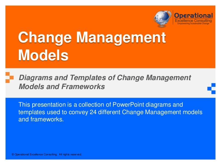 This presentation is a collection of PowerPoint diagrams and - change management template free