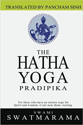 the hatha yoga pradipika swami swatmarama pancham sinh