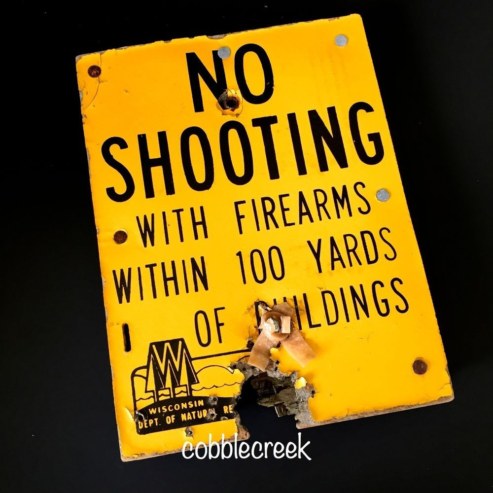 No Shooting with Firearms  Vintage Wood Sign Wisconsin DNR WI w Bullet Hole #NA