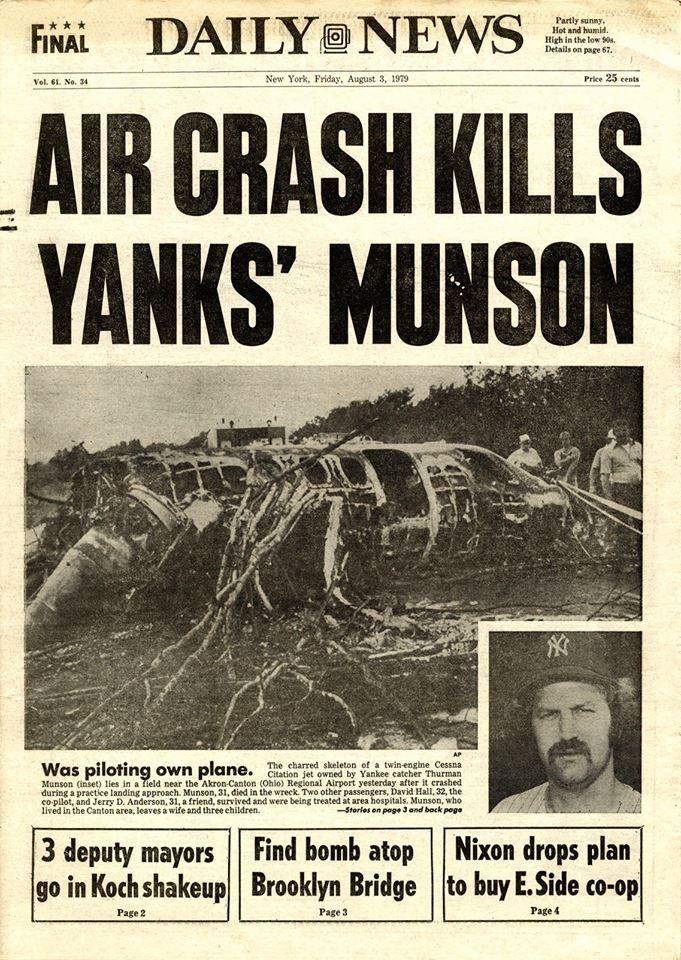 Thurman Munson dead in Canton, Ohio 1979 Thurman munson