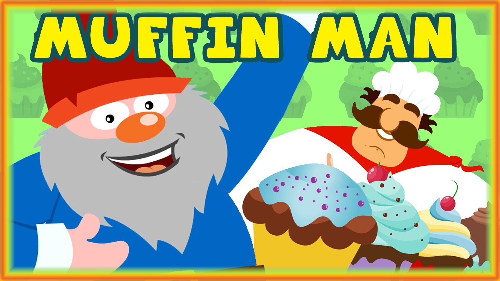 Pin By Kadir Hemrol On Do You Know The Muffin Man