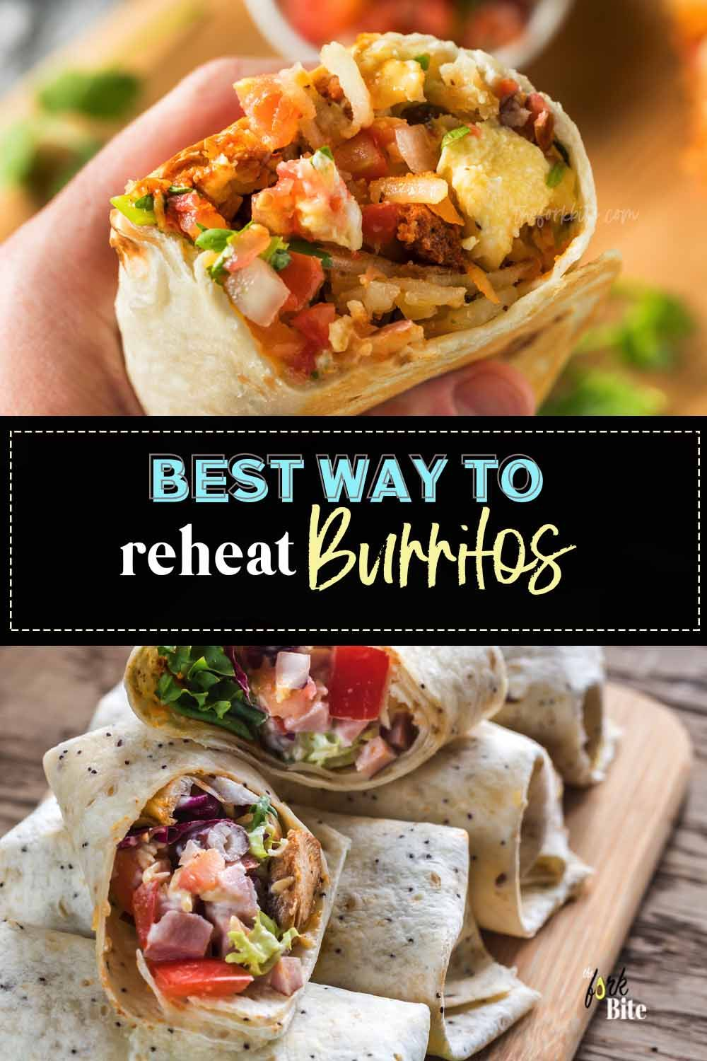 What S The Best Way To Reheat A Burrito I Like It Hot And Over The Years I Ve Had A Go At Reheating Them In Severa Easy Cooking Recipes Easy Cooking Recipes