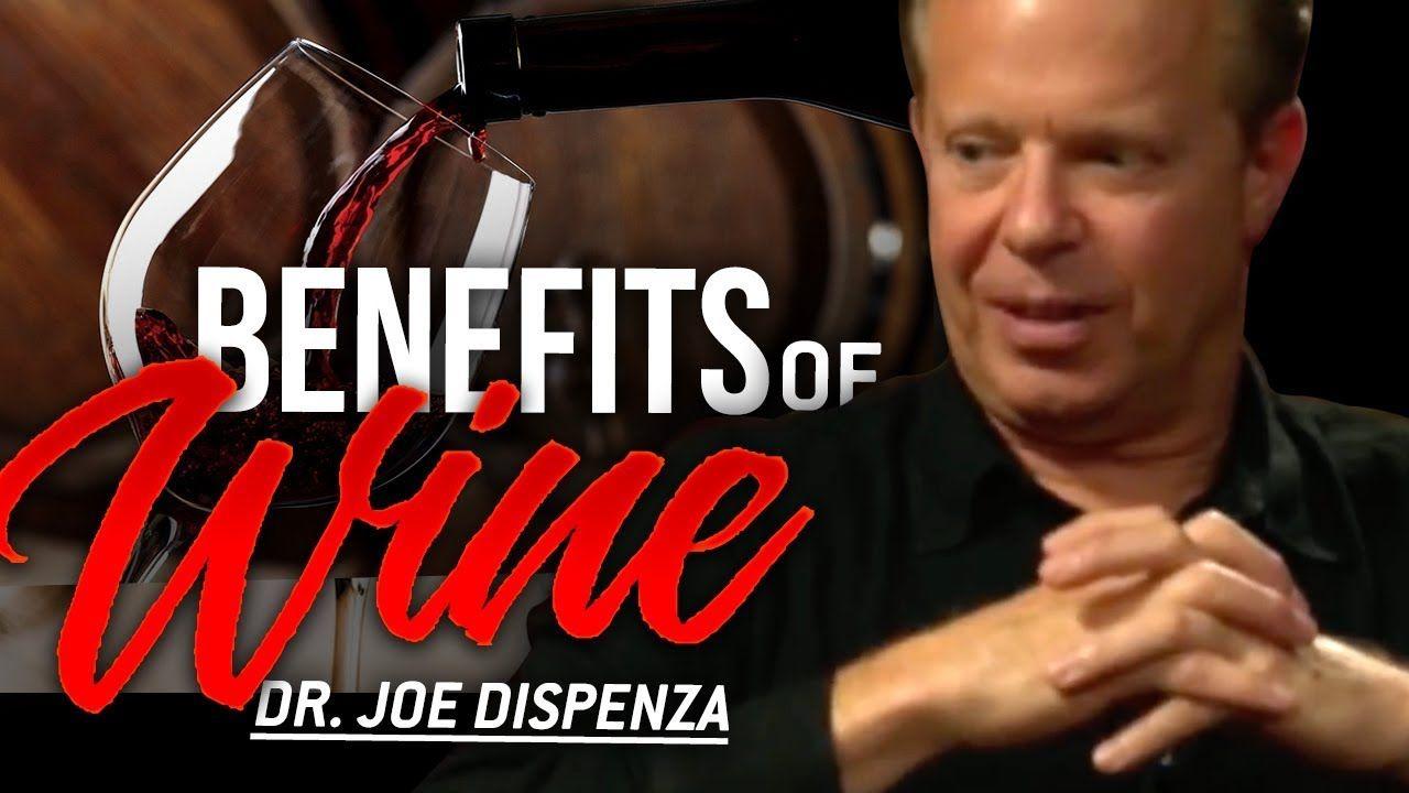 How Wine Can Help You In Life Dr Joe Dispenza London Real Joe Dispenza Joes Health Lessons