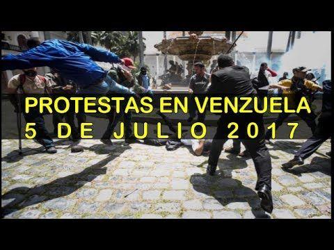 Protestas en Venezuela 5 de Julio 2017