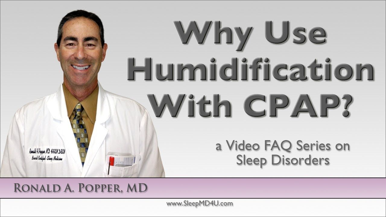 Why Use Humidification with CPAP? - Stop Snoring - Malibu ...