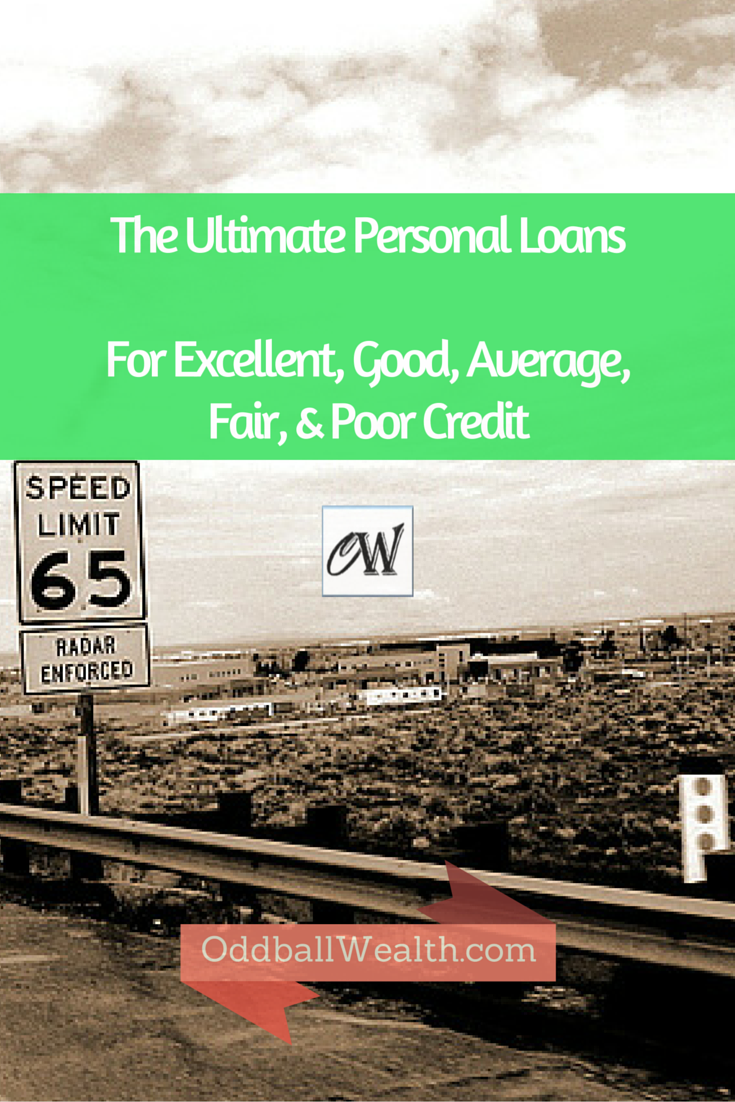 The Best Personal Loans And Lending Rates For Excellent Good Average Fair And Poor Credit Types A Detailed O Personal Loans Best Payday Loans Finance Blog