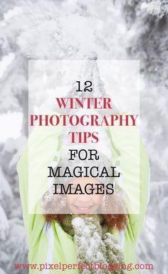 12 Schnelle und einfache Tipps für die Winterfotografie   – Photos