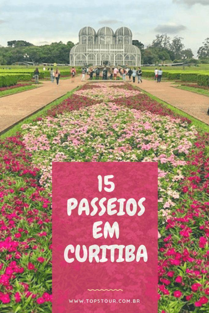 O que fazer em Curitiba? 15 passeios e lugares pela cidade
