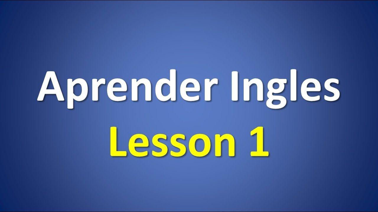 Curso De Ingles Nivel Inicial Para Principiantes Youtube Curso De Inglés Clase De Inglés Ingles