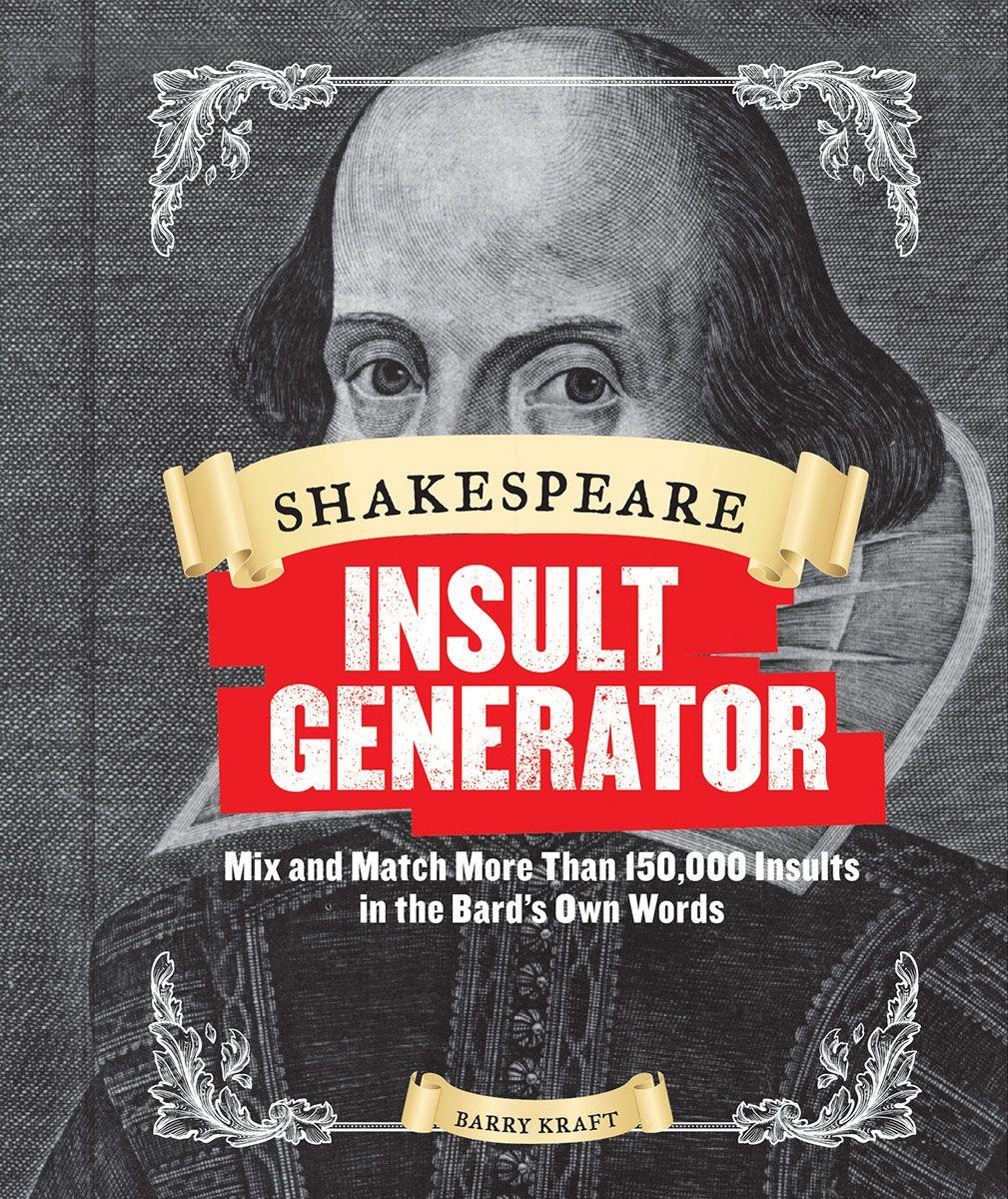 Shakespeare Insult Generator Chronicle Books Galison Mudpuppy Puzzle Warehouse Shakespeare Insult Generator Shakespeare Insults Insult Generator