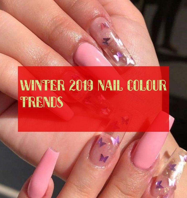 Tendances De La Couleur Des Ongles Hiver 2019 Winter 2019 Nail Colour Trends
