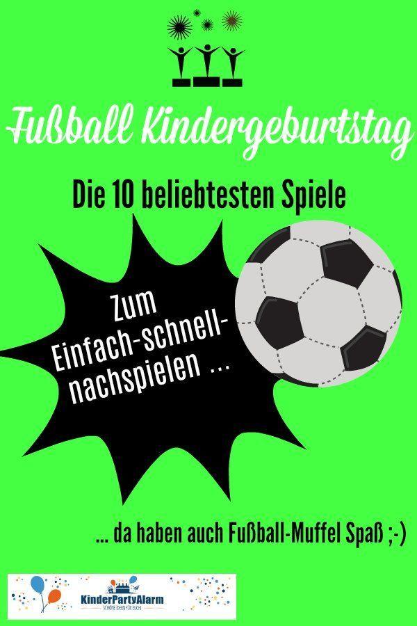 Fussball Kindergeburtstag Spiele Kinder Geburtstag Spiele