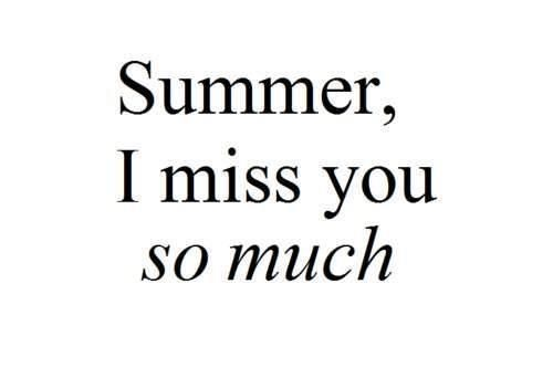 Love Summer Summer Quotes Quotes Words