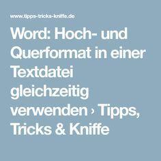 Word: Hoch- und Querformat in einer Textdatei gleichzeitig verwenden › Tipps, Tricks & Kniffe