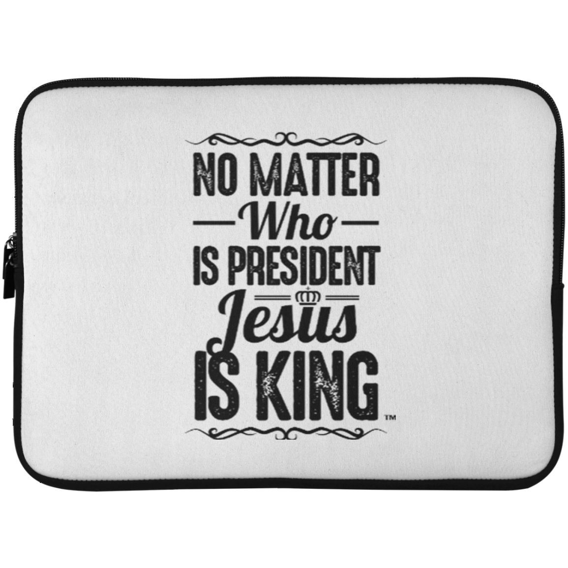 Jesus is King -- Laptop Sleeve - 15 Inch