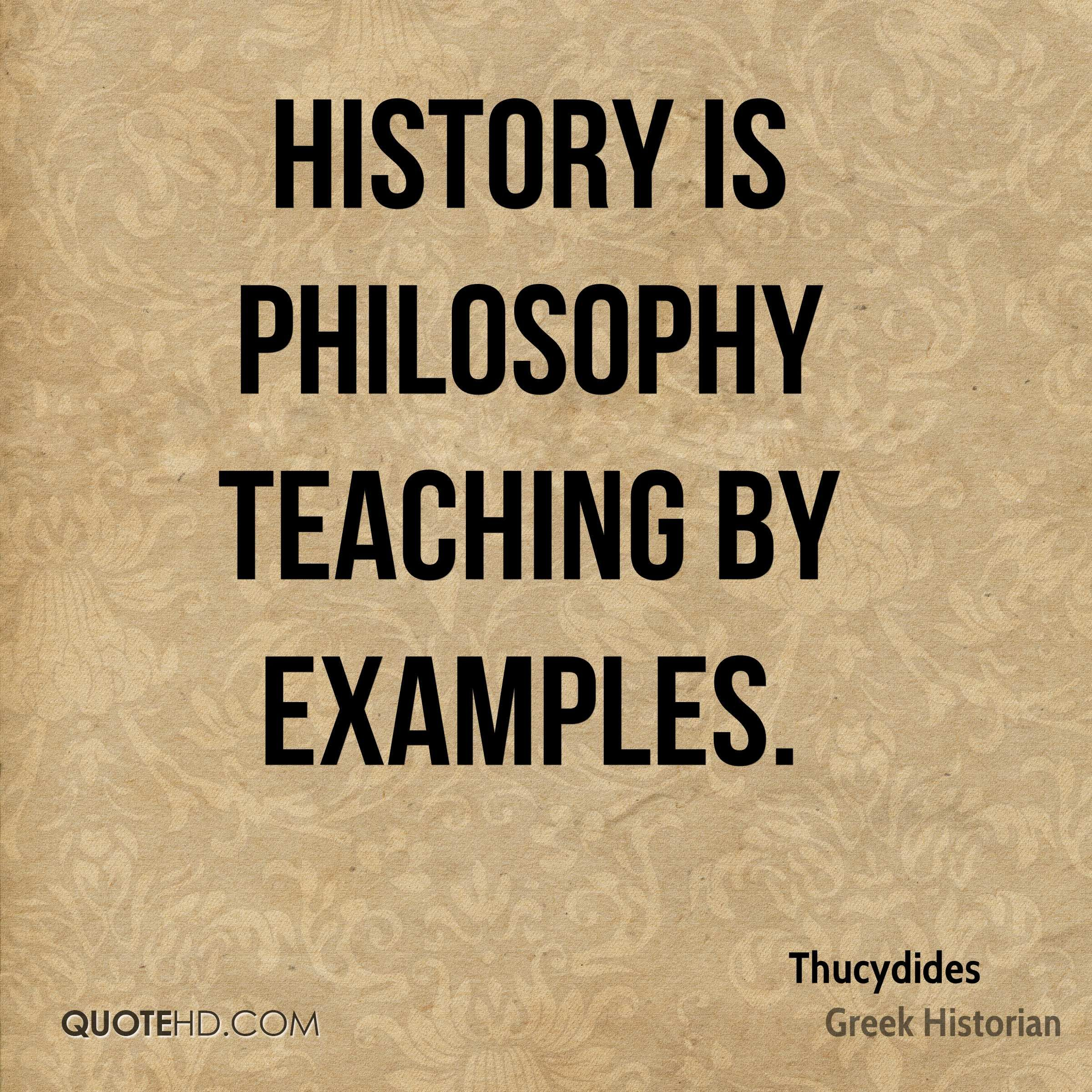 Philosophy Quotes History Is Philosophy Teachingexamples Messages  Pinterest .