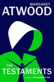 The Testaments by Margaret Atwood: 9780385543781   PenguinRandomHouse.com: Books