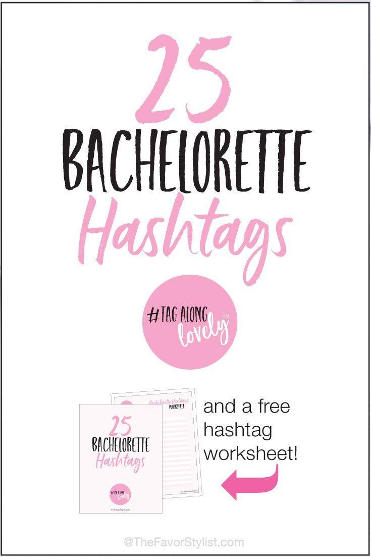 25 bachelorette hashtags bachelorette party ideas pinterest