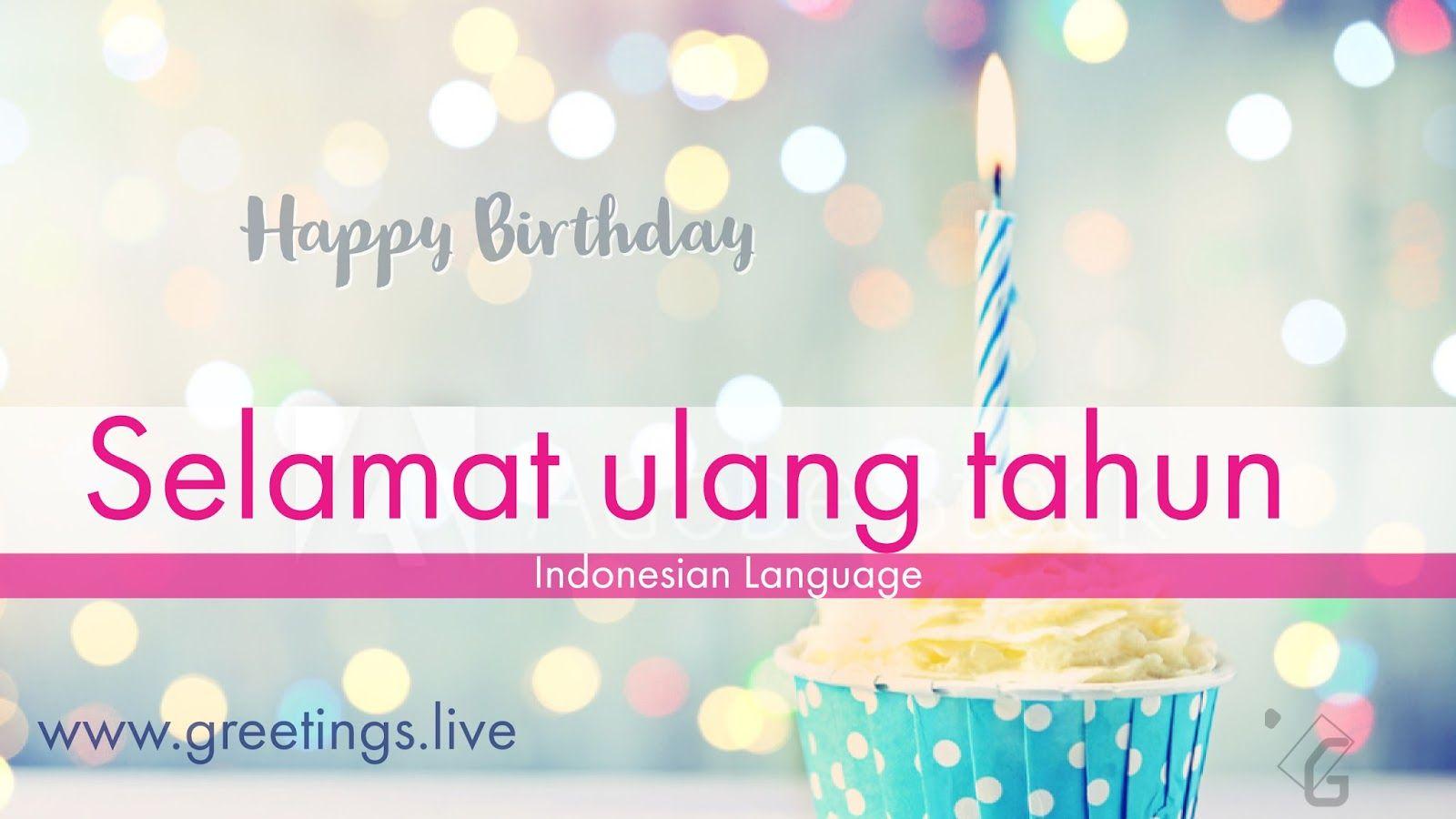 Happy birthday in Indonesian Language HD Birthday wishes