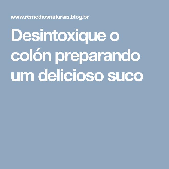 Desintoxique o colón preparando um delicioso suco