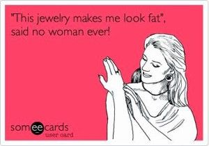 d52e2ff14b412b9d3c8dcf49f7559916 wednesday pick me up fun jewelry quotes & memes memes, bling