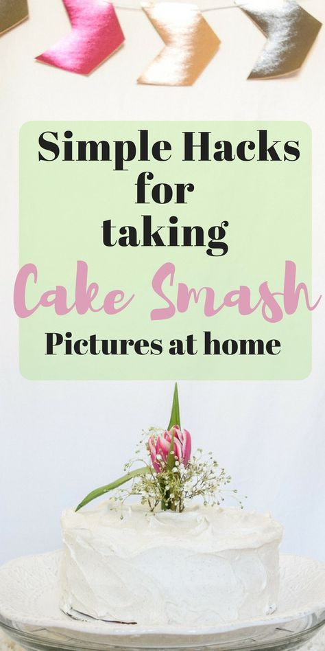 Hacks for DIY Cake Smash Photography First Birthday Diy cake