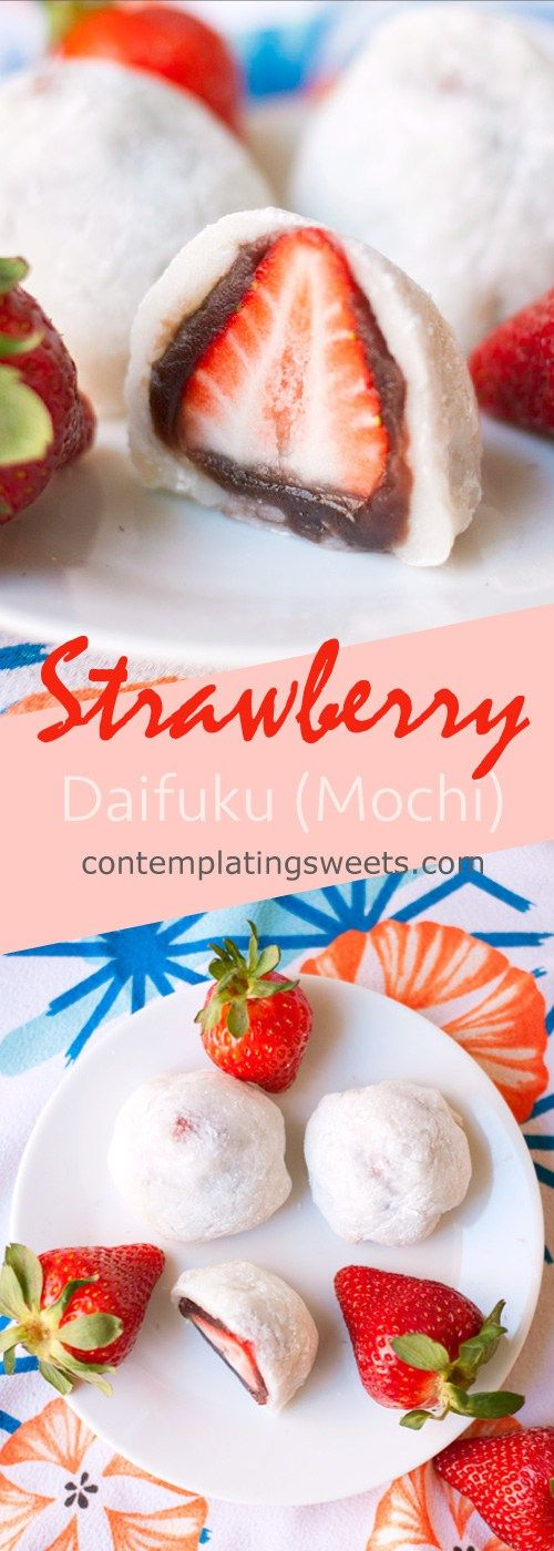 Strawbery Mochi (Daifuku)- a delicious Japanese mochi dessert. A whole strawberry is covered in ...