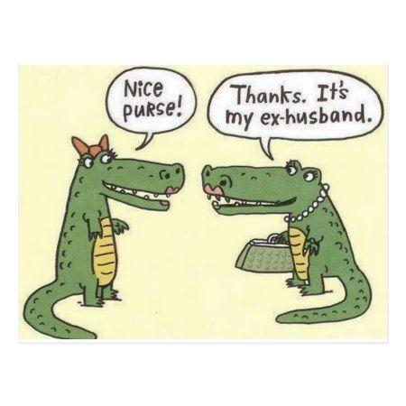 Funny Ex Husband Alligator Purse Postcard | Zazzle.com #golfhumor