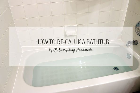 How To Re Caulk A Bathtub With Images Home Maintenance Mold
