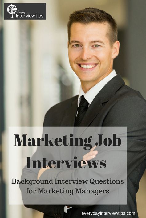 Background Job Interview Questions for Marketing Managers   www