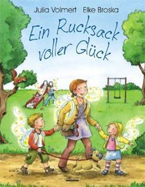 Ein Rucksack voller Glück (Julia Volmert / Elke Broska)