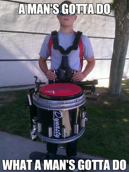 percussion problems also girls too cuz during marching season i had to carry music the snare. Black Bedroom Furniture Sets. Home Design Ideas