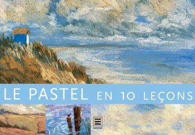 Pastellmalerei in 10 Schritten: Amazon.de: Jackie Simmonds: Bücher