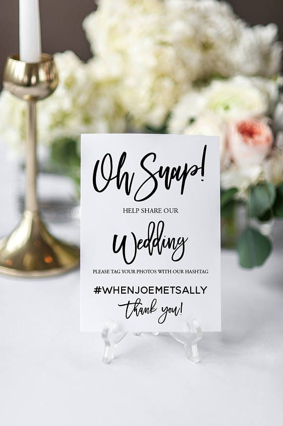 WEDDING SIGN Hashtag Sign Wedding Welcome OH Snap Oh