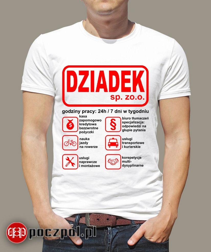 Dziadek Sp Zo O With Images Zabawne Memy Smieszne Koszulki
