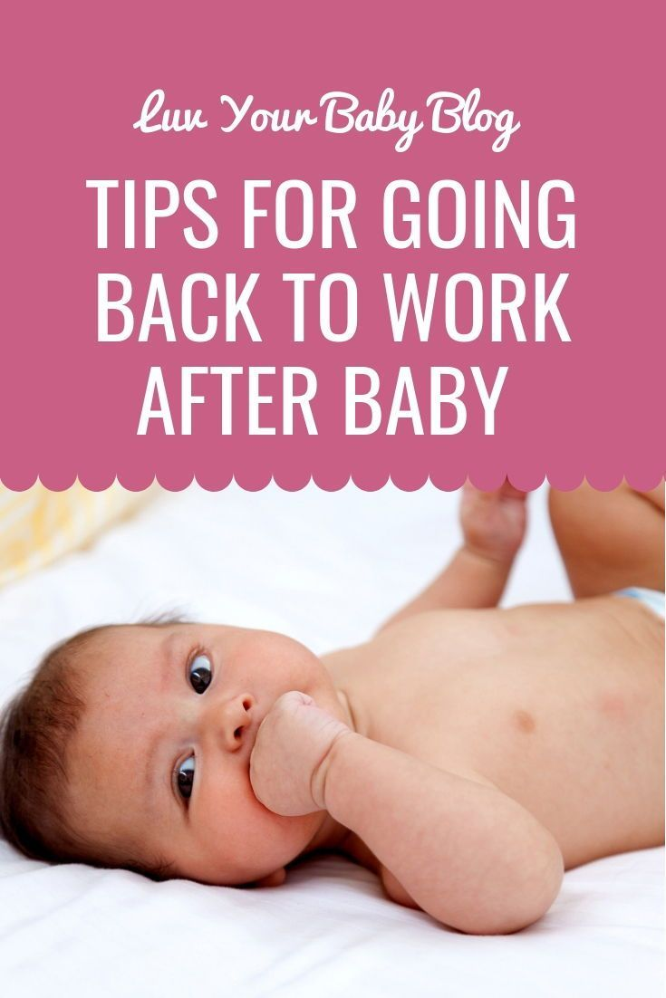 Going back to work after baby five tips to help
