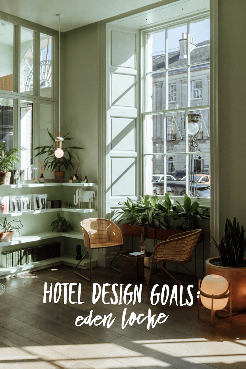 Hotel Design Goals: Eden Locke in Edinburgh (With images ...