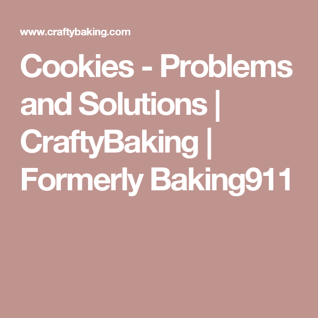 Kitchenaid Problems Solutions cookies - problems and solutions | craftybaking | formerly