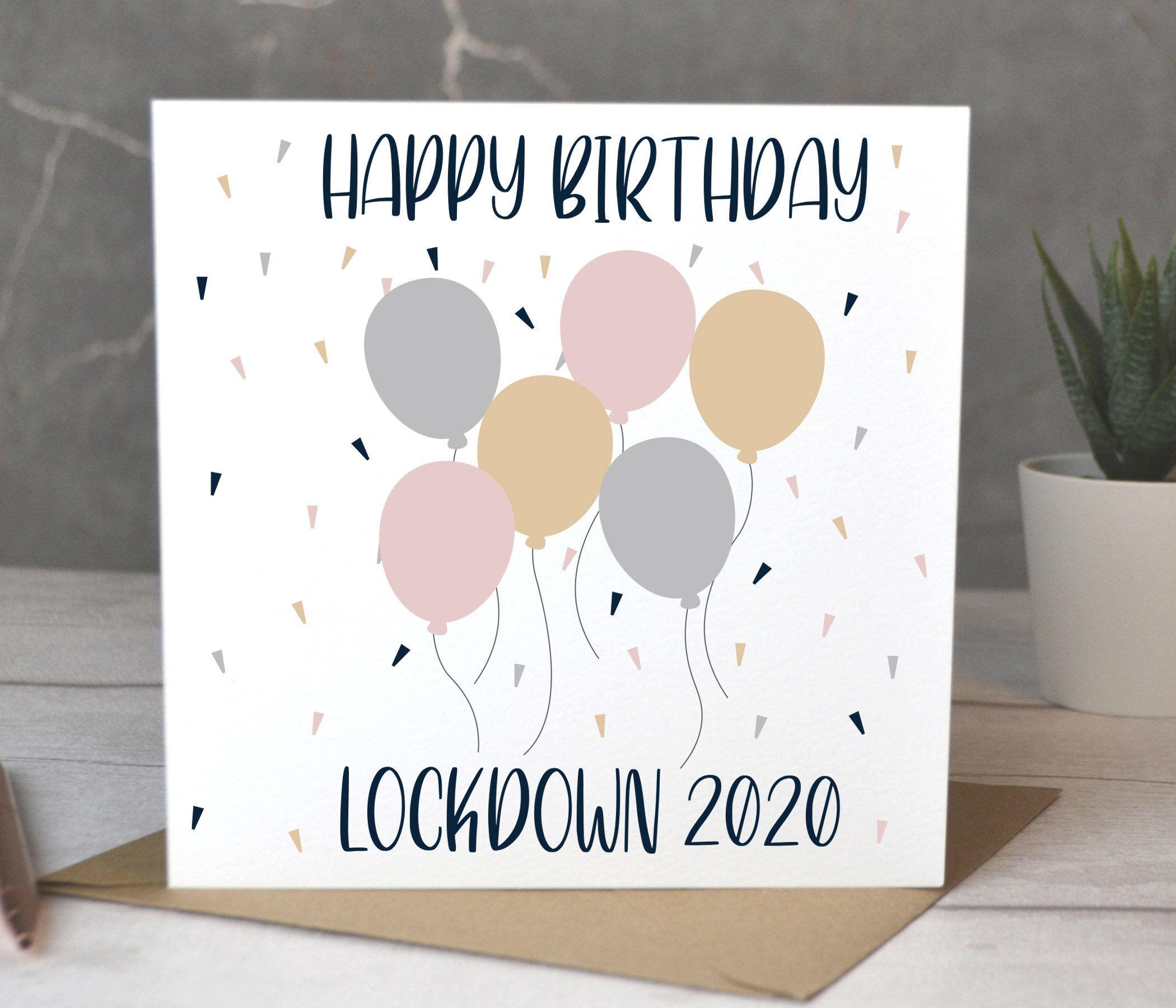 Lockdown Birthday Card, Birthday Card, Birthday Balloons