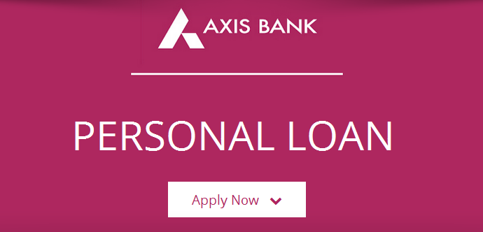 Axis Bank Personal Loan Here All About It Personal Loans Axis Bank Finance