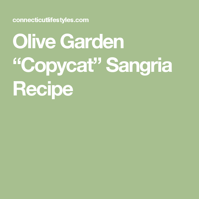 "Olive Garden ""Copycat"" Sangria Recipe | Sangria recipes, Olive ..."