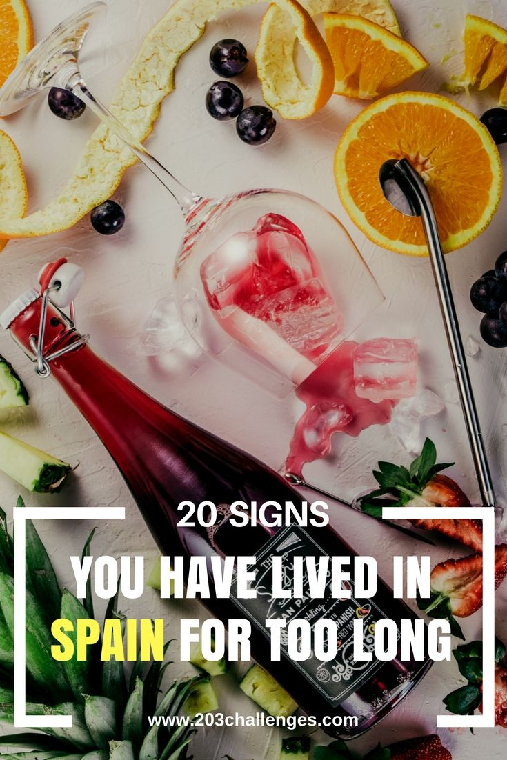 20 signs that you have lived in Spain for too long | 203Challenges