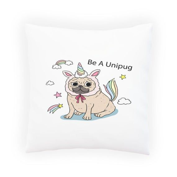 Uni pug Pug Funny Unicorn Amazing Home Decor Pillow Cover Cushion