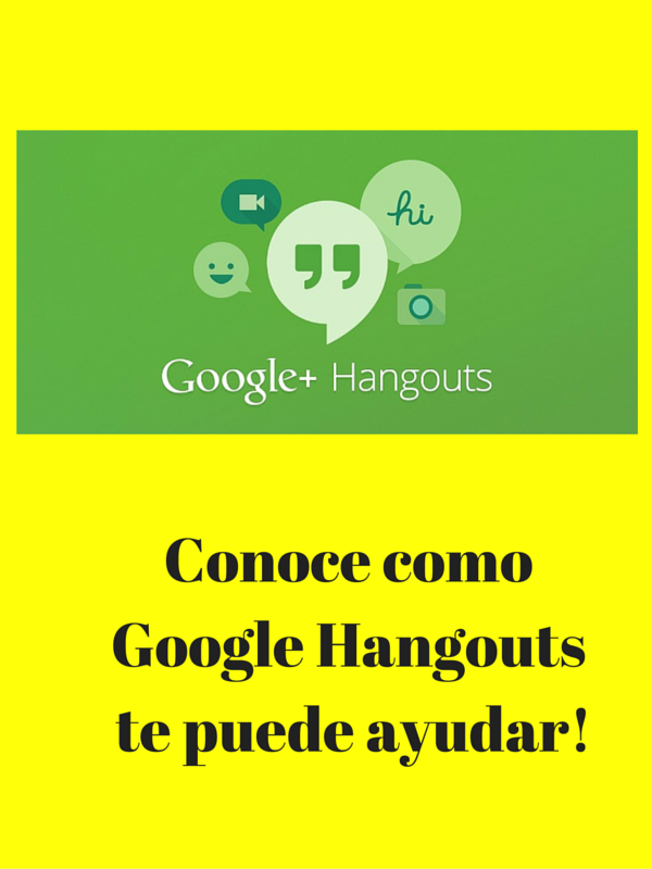 Conoce como Google Hangout te puede ayudar a darte a  conocer!!  www.elblogdelucytorres.com/hangouts