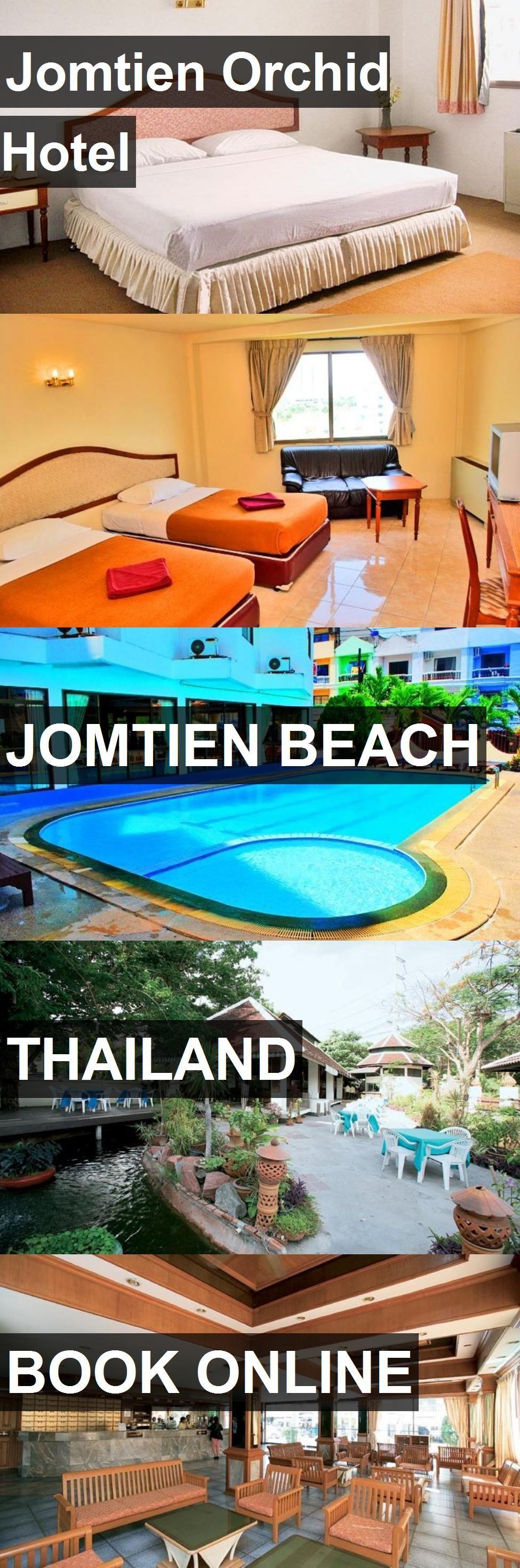 Hotel jomtien orchid hotel in jomtien beach thailand for more
