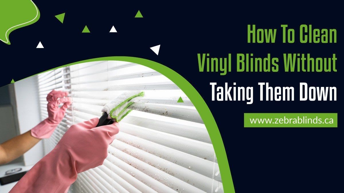 How to clean vinyl blinds without taking them down https