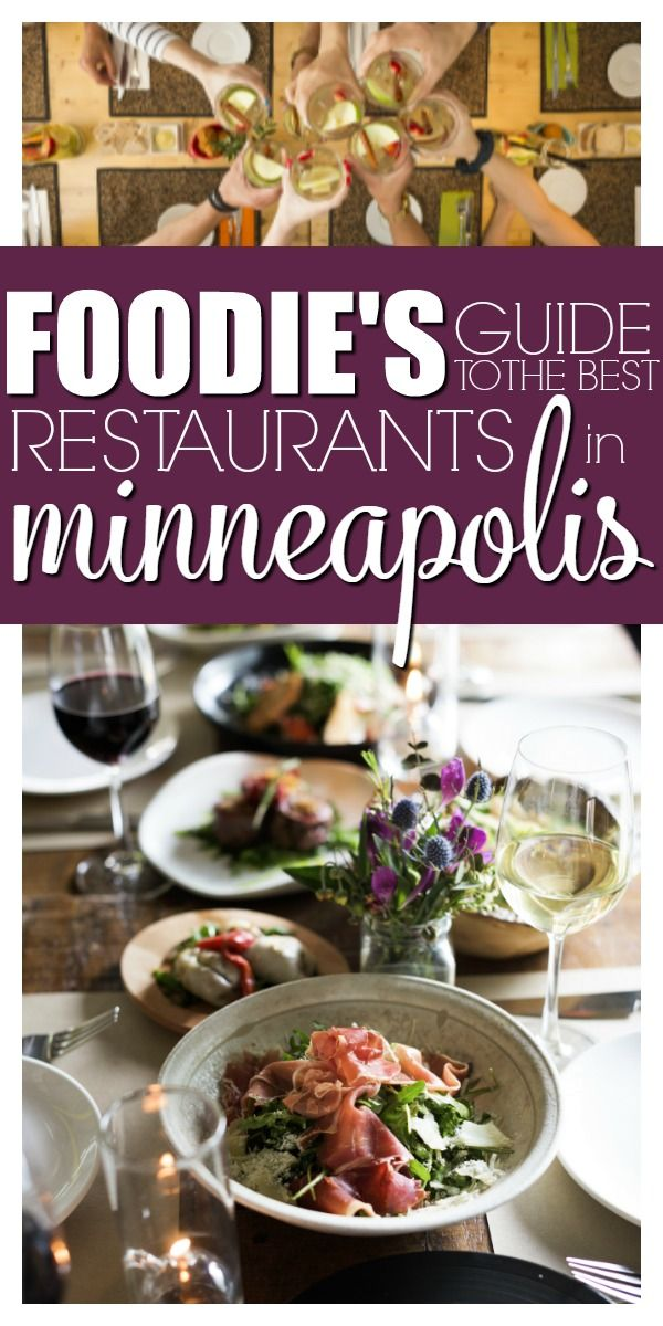 A Foo S Guide To The Best Restaurants In Minneapolis With Super Bowl Lii Coming We Are Welcoming Travelers And T Healthy Eating